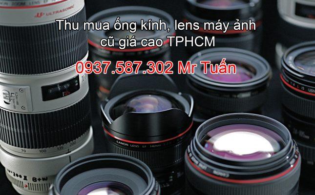 Thu mua ống kính, lens máy ảnh cũ TPHCM
