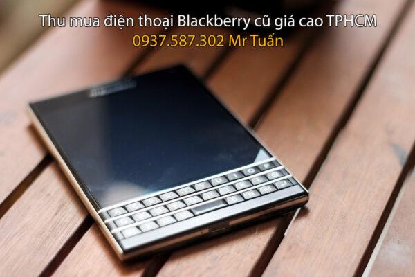 Thu mua Blackberry cũ giá cao tận nơi TPHCM
