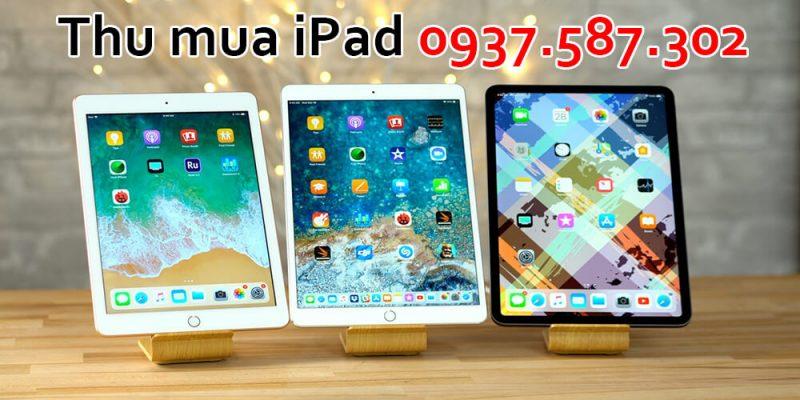 Thu mua iPad cũ giá cao Tphcm